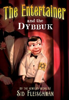 Ebook The Entertainer and the Dybbuk by Sid Fleischman read!