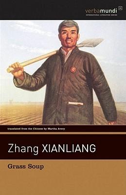 Grass Soup by Zhang Xianliang