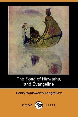 the song of hiawatha and evangeline by henry wadsworth longfellow 8526899