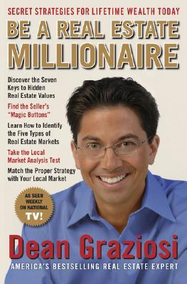 be-a-real-estate-millionaire-secret-strategies-to-lifetime-wealth-today