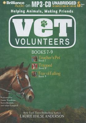 Vet Volunteers Books 7-9: Teacher's Pet, Trapped, Fear of Falling