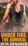 The Admiral (Under Fire #2)
