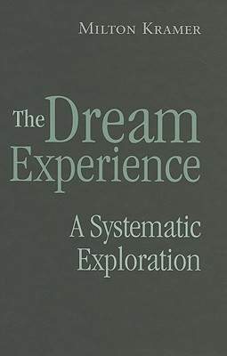 the dream experience kramer milton