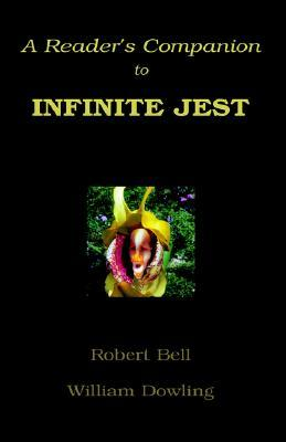 A Readers Companion to Infinite Jest