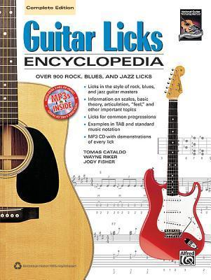 Guitar Licks Encyclopedia, Complete Edition: Over 900 Rock, Blues, and Jazz Licks [With CD (Audio)]