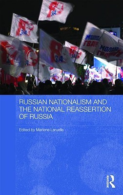 Russian Nationalism in Putin's Russia (Routledge Contemporary Russia and Eastern Europe Series)