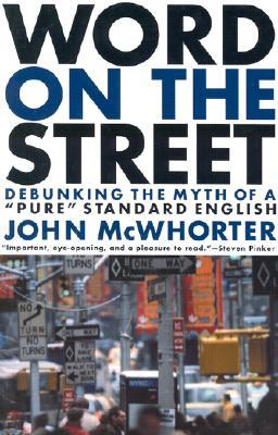 Word on the Street: Debunking the Myth of