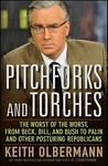 Pitchforks and Torches: The Worst of the Worst, from Beck, Bill, and Bush to Palin and Other Posturing Republicans
