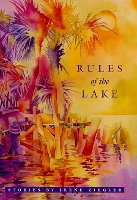 Rules of the Lake: Stories