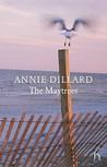 The Maytrees. Annie Dillard