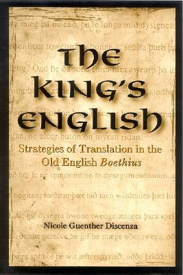 The King's English: Strategies of Translation in the Old English Boethius