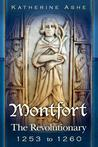 Montfort: The Revolutionary -1253 to 1260 (Monfort, #3)
