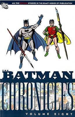 Batman: v. 8: chronicles by Bill Finger