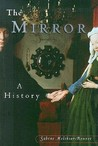 The Mirror: A History