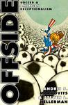 Offside: Soccer and American Exceptionalism