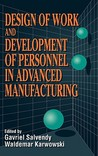 Design of Work and Development of Personnel in Advanced Manufacturing