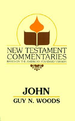 John: A Commentary of the Gospel According to John (New Testament Commentaries