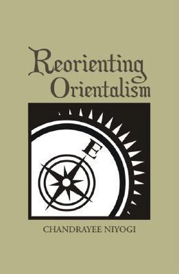 Reorienting Orientalism