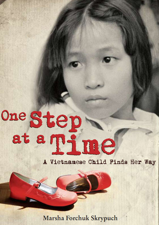 One Step at a Time(Vietnamese Refugee narratives 2)