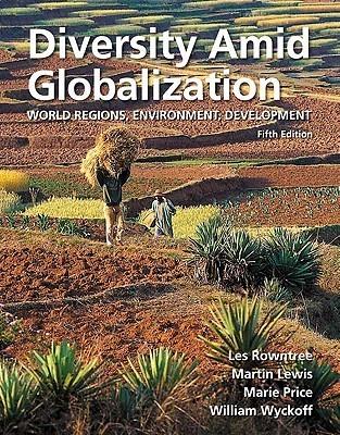 Diversity Amid Globalization: World Regions, Environment, Development