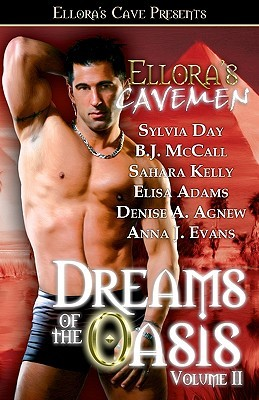 Ellora's Cavemen: Dreams of the Oasis Volume II