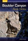 Boulder Canyon Rock Climbs