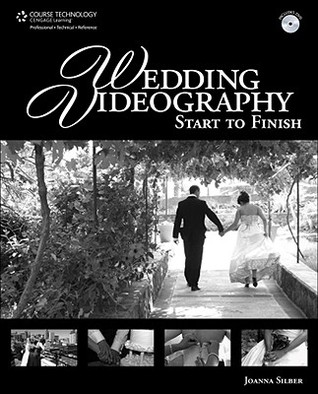 Wedding Videography Start to Finish by Joanna Silber