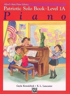Alfred's Basic Piano Course: Patriotic Book (Alfred's Basic Piano Library)