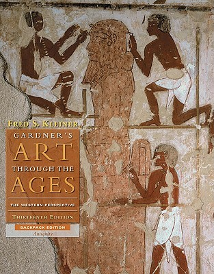 Gardner's Art Through the Ages: Antiquity Book a: The Western Perspective
