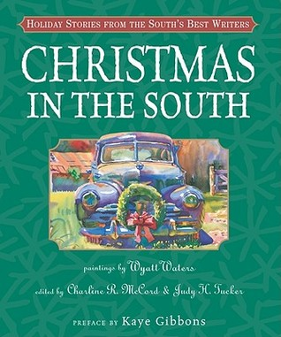 Christmas in the South: Holiday Stories from the S...