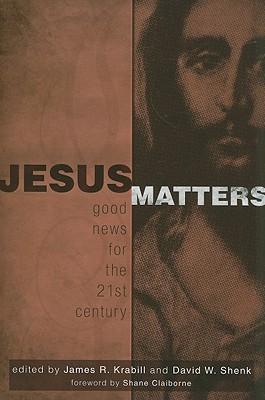Jesus Matters by James Krabill