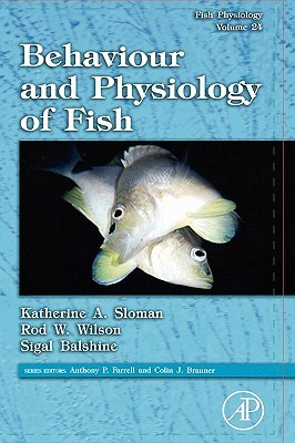 Fish Physiology, Volume 24: Behaviour and Physiology of Fish