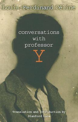 Conversations with professor y by louis ferdinand cline 97954 fandeluxe Images