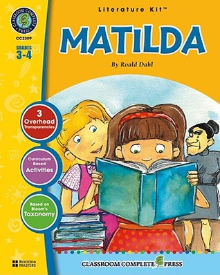 A literature kit for Matilda by Roald Dahl, Grades 3-4 [With 3 Overhead Transparencies]