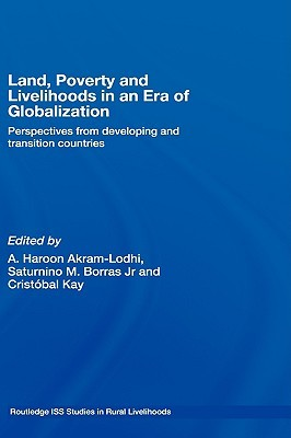 Land, Poverty and Livelihoods in the Era of Globalization: Perspectives from Developing and Transition Countries (ePUB)