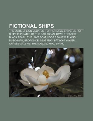 Fictional Ships: The Suite Life on Deck, List of Fictional Ships, List of Ships in Pirates of the Caribbean, Dawn Treader, Black Pearl