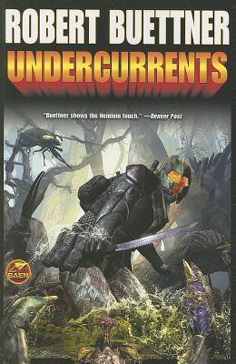 Undercurrents by Robert Buettner