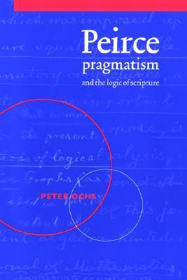 Peirce, Pragmatism, and the Logic of Scripture