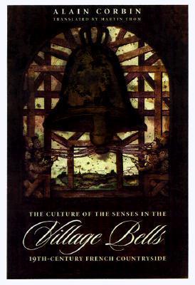 Village Bells by Alain Corbin