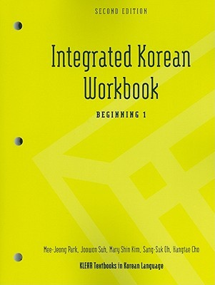 Integrated Korean Workbook: Beginning 1, Second Edition