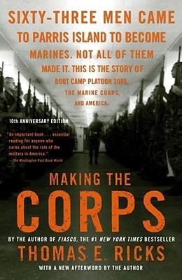 Making the Corps by Thomas E. Ricks
