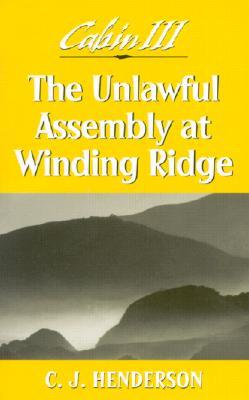 The Unlawful Assembly at Winding Ridge