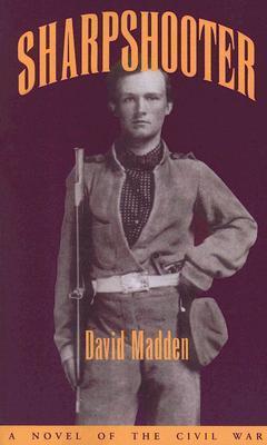 Sharpshooter: A Novel of the Civil War