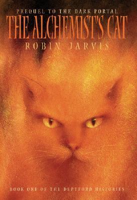 The Alchemist's Cat (The Deptford Histories, #1)