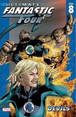 Ultimate Fantastic Four, Volume 8 by Mike Carey