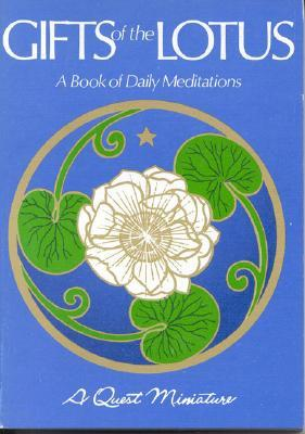 Gifts of the Lotus: A Book of Daily Meditations