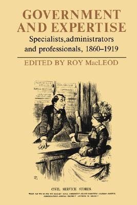 government-and-expertise-specialists-administrators-and-professionals-1860-1919