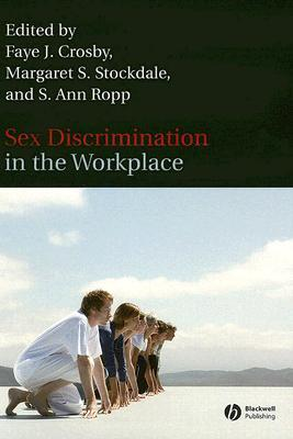 Sex Discrimination in the Workplace: Multidisciplinary Perspectives