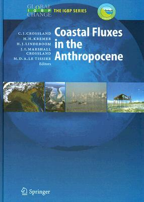 Coastal Fluxes in the Anthropocene: The Land-Ocean Interactions in the Coastal Zone Project of the International Geosphere-Biosphere Programme