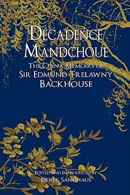 Image result for Edmund Trelawny Backhouse, Décadence Mandchoue: